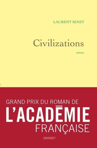 Civilizations. roman - grand prix du roman de l'Académie française