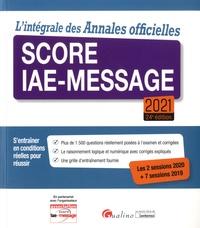 Laurent Bironneau et Marie-Christine Lichtle - L'intégrale des Annales officielles Score IAE-Message.