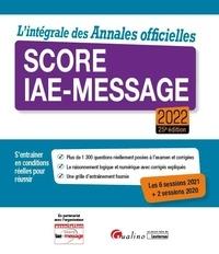 Laurent Bironneau et Marie-Christine Lichtlé - L'intégrale des annales officielles score IAE-Message.