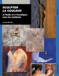 Satt2018.fr Sculpter la couleur - A l'huile et à l'acrylique, avec les médiums Image
