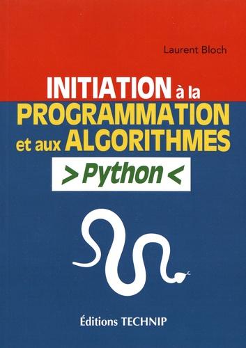 Initiation à la programmation et aux algorithmes Python