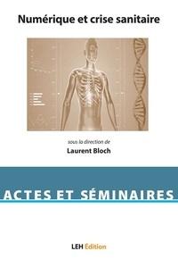 Laurent Bloch - Numérique et crise sanitaire.