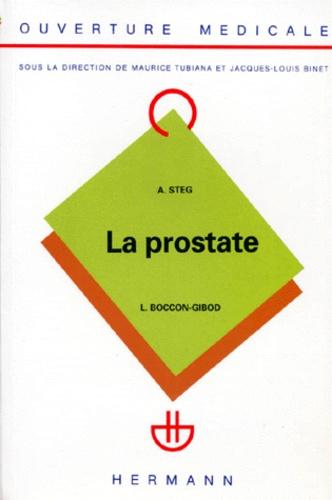 Laurent Boccon Gibod et Adolphe Steg - La Prostate.