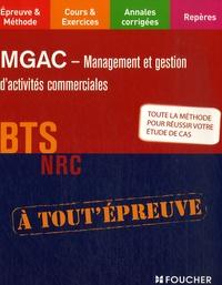MGAC: Management et Gestion d'Activités Commerciales, BTS NRC - Laurent Boche |