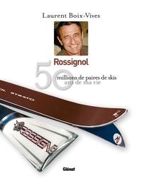 Feriasdhiver.fr Rossignol - 50 ans de ma vie Image