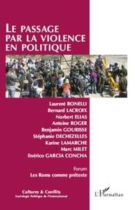 Laurent Bonelli - Cultures & conflits N° 81-82, Printemps- : Le passage par la violence en politique.