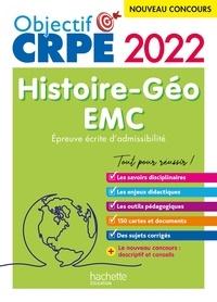 Laurent Bonnet et Julien Cuminetto - Objectif CRPE 2022 - Histoire-Géographie-EMC  - épreuve écrite d'admissibilité.
