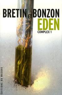 Laurent Bonzon et Denis Bretin - Eden.