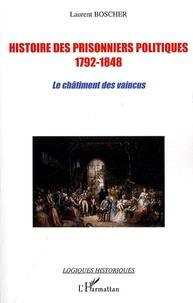 Histoire des prisonniers politiques 1792-1848 - Le châtiment des vaincus.pdf