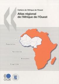 Laurent Bossard - Atlas régional de l'Afrique de l'Ouest.