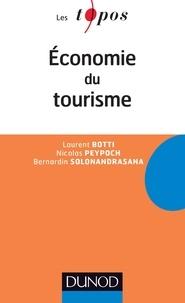 Laurent Botti et Nicolas Peypoch - Economie du tourisme.