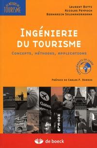 Laurent Botti et Nicolas Peypoch - Ingénierie du tourisme - Concepts, méthodes, applications.