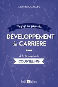 Google livres en pdf téléchargements gratuits Voyage au pays du développement de carrière  - A la découverte du counseling en francais