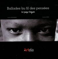 Laurent Bouhanna et Caroline Nony - Ballades au fil des pensées - Le pays Dogon.