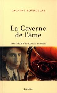 Laurent Bourdelas - La caverne de l'âme.