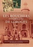 Laurent Bourdelas - Les Bouchers du quartier de Limoges.