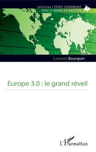 Laurent Bourquin - Europe 3.0 : le grand réveil.