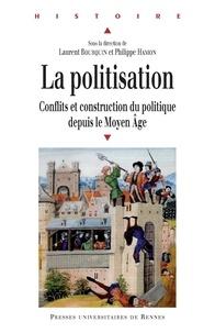 Téléchargements de livres audio gratuits pour kindle La politisation  - Conflits et construction du politique depuis le Moyen Age