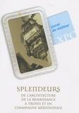 Laurent Bourquin - Splendeur de l'architecture de la Renaissance à Troyes et en Champagne méridionale - Expsition 16 juin, 4 octobre 2009.