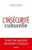 Laurent Bouvet - L'insécurité culturelle.