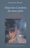 Laurent Boyer - Dans les Cendres de mon père - Ou Les Confessions d'un ancien fumeur.
