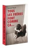 Laurent Boyet - Tous les frères font comme ça....