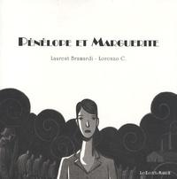 Laurent Bramardi et Lorenzo C. - Pénélope et Marguerite.