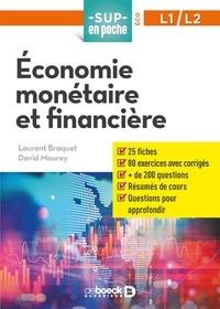 Laurent Braquet et David Mourey - Economie monétaire et financière - L1/L2.