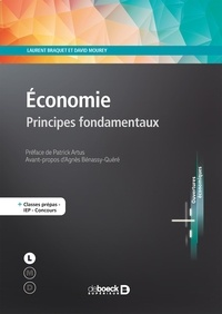 Laurent Braquet et David Mourey - Economie - Principes fondamentaux.