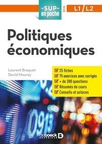Laurent Braquet et David Mourey - Politiques économiques.
