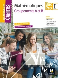 Laurent Breitbach et Isabelle Baudet - Mathématiques 1re Bac Pro Groupements A et B - 2 Evaluations formatives, 3 Evaluations Vers le CCF BEP.