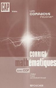 Laurent Breitbach et D Laurent - Mathématiques CAP tertiaires - Corrigé.