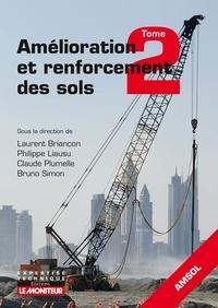 Laurent Briançon et Philippe Liausu - Amélioration et renforcement des sols - Tome 2.