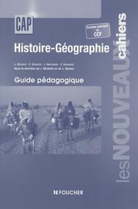 Laurent Bricault - Histoire-Géographie CAP - Avec examen ponctuel ou CCF, guide pédagogique.