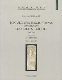 Laurent Bricault - Recueil des inscriptions concernant les cultes isiaques (RICIS) en  3 volumes.