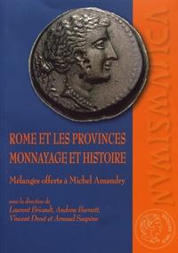 Laurent Bricault et Andrew Burnett - Rome et les provinces : monnayage et histoire - Mélanges offerts à Michel Amandry.