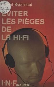 Laurent Broomhead - Éviter les pièges de la hi-fi.
