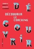 Laurent Buratti et Vincent Lenhardt - Découvrir le coaching.
