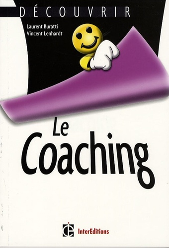 Laurent Buratti et Vincent Lenhardt - Le Coaching.