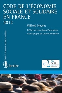 Laurent Butstraën et Wilfried Meynet - Code de l'économie sociale et solidaire en France.