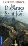 Laurent Cabrol - Les Disparues de la Saint-Jean.