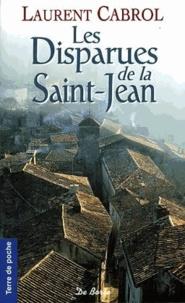 Laurent Cabrol - Les Disparues de la Saint-Jean.