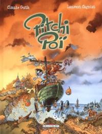 Laurent Cagniat et Claude Guth - Pitchi Poï Tome 1 : .