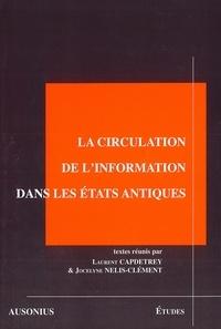 Laurent Capdetrey et Jocelyne Nelis-Clément - La circulation de l'information dans les Etats antiques.