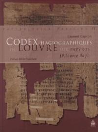 Laurent Capron - Codex hagiographiques du Louvre sur papyrus.