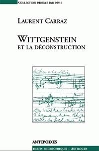Laurent Carraz - Witgenstein et la déconstruction.