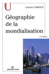 Laurent Carroué - Géographie de la mondialisation.