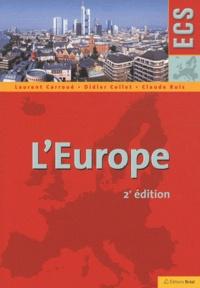 Laurent Carroué et Didier Collet - L'Europe.