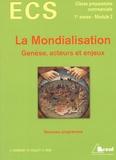 Laurent Carroué et Didier Collet - La mondialisation - Genèse, acteurs et enjeux.