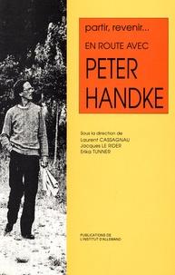 Laurent Cassagnau - Partir-revenir - En route avec Peter Handke.